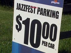 parking sign jazzfest $10