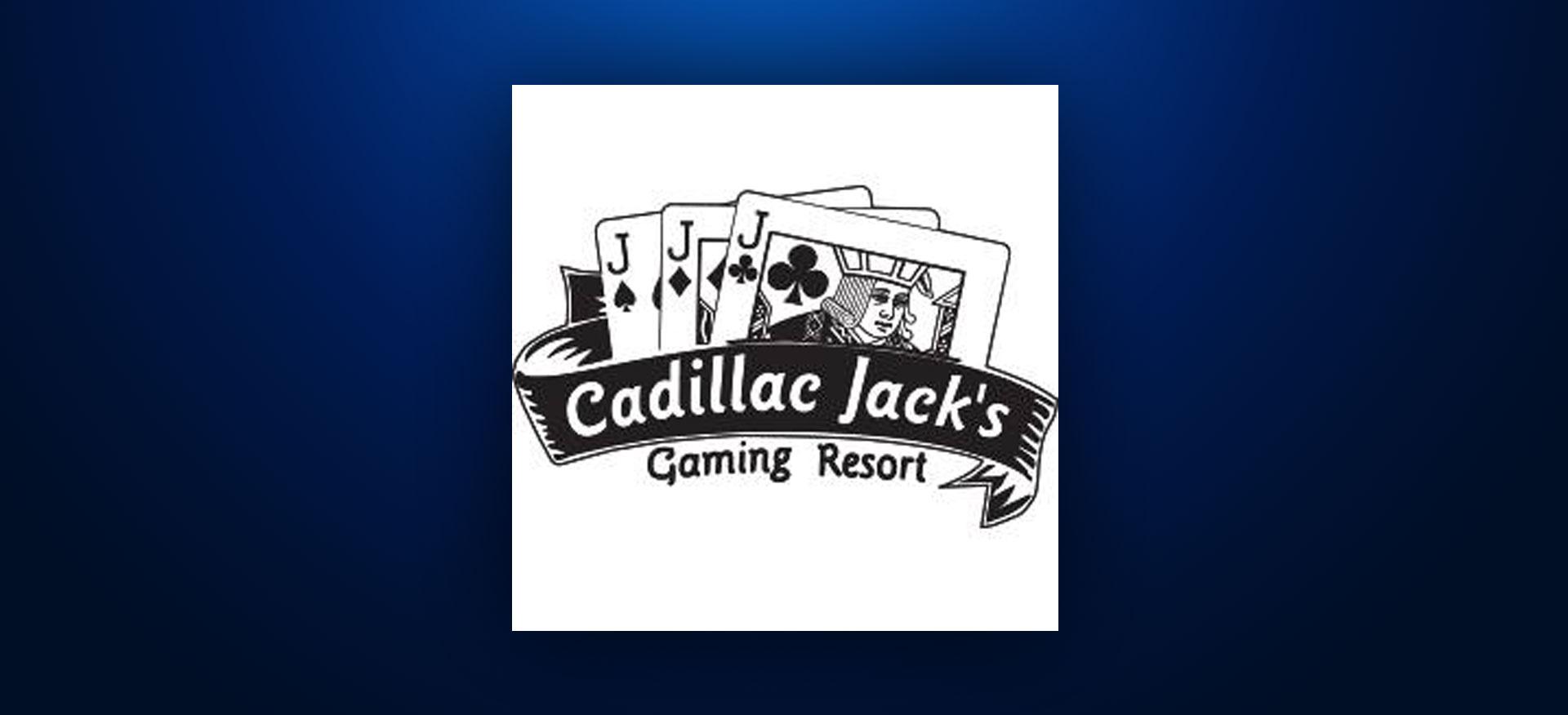 Cadillac Jacks Gaming Resort