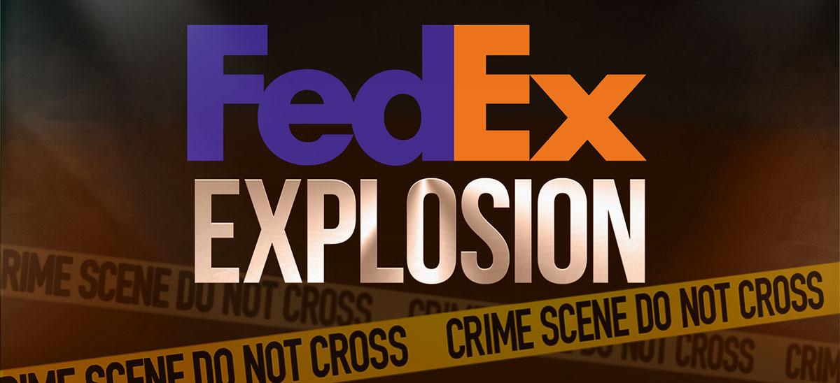 FedEx Explosion Texas Bombing Texas Explosion