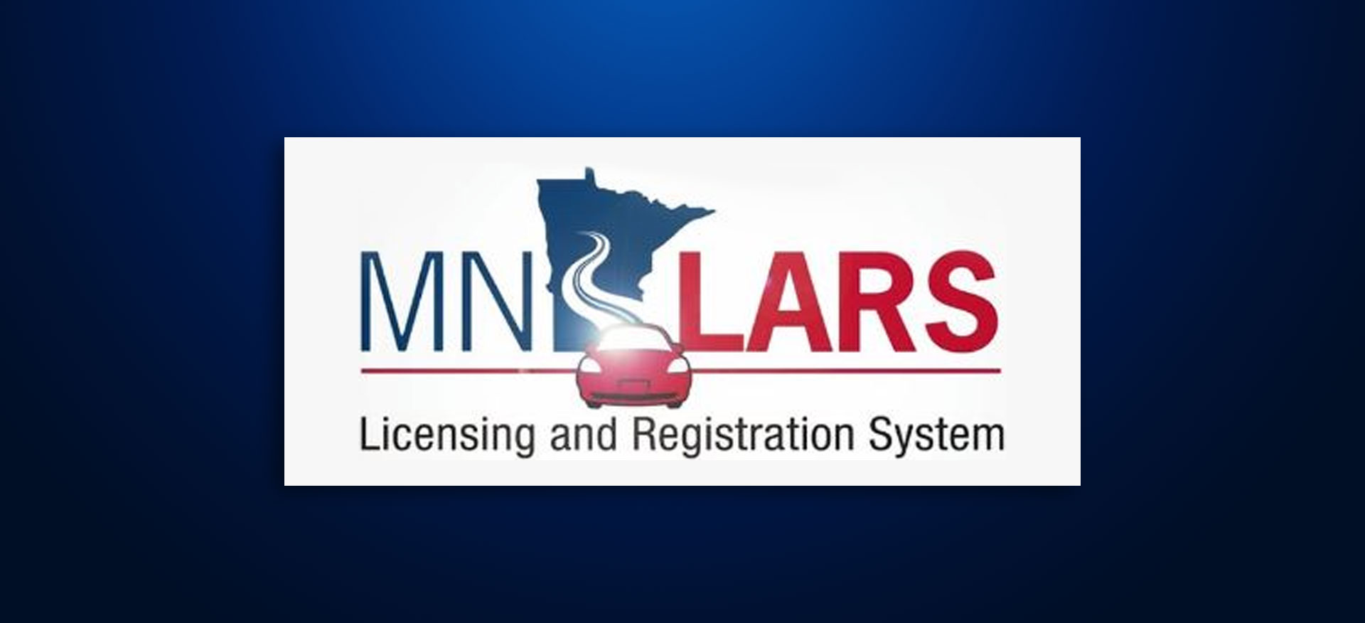 MNLARS Minnesota Licensing and Registration System Minnesota DMV Minnesota Drivers Licenses