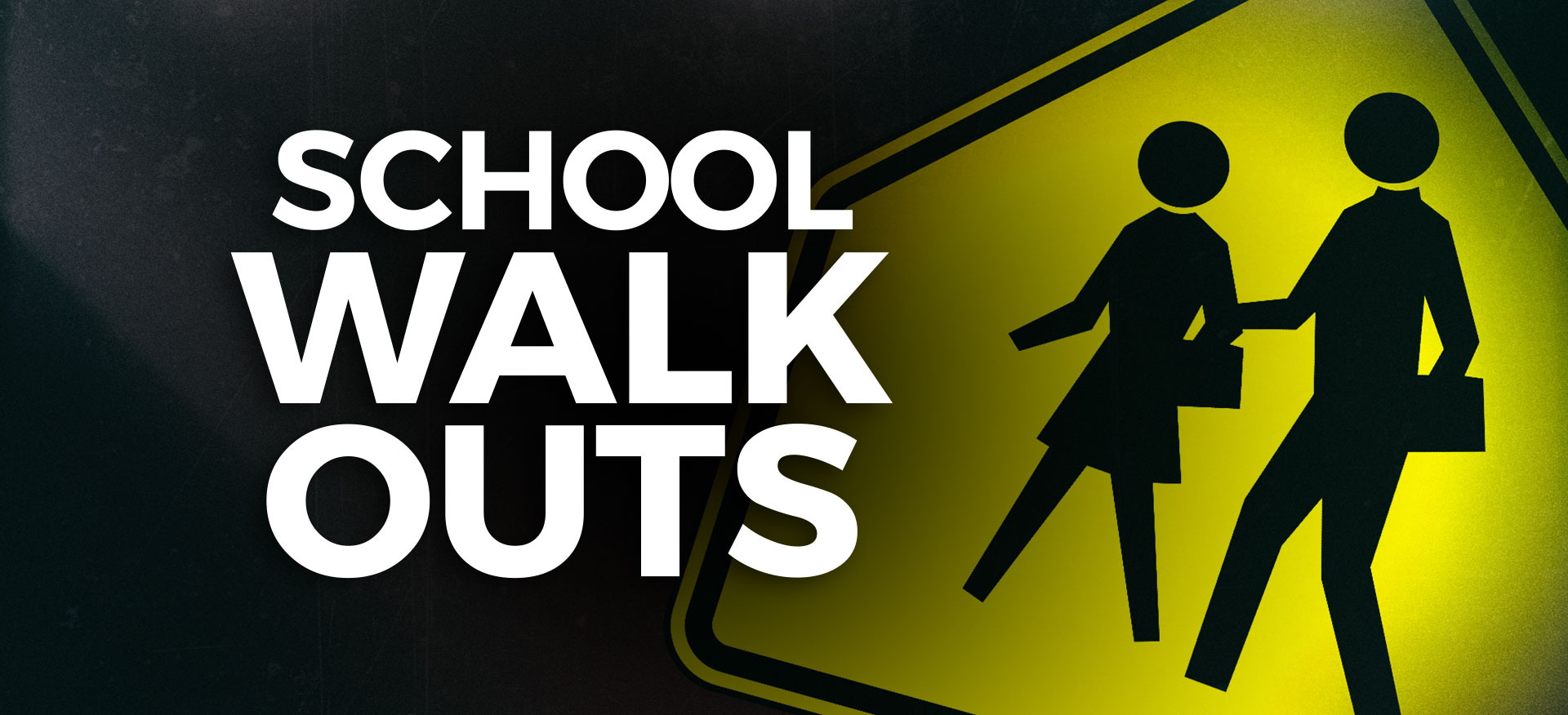School Walk Outs