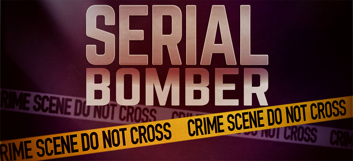 Serial Bomber Serial Bombings Texas Bombings