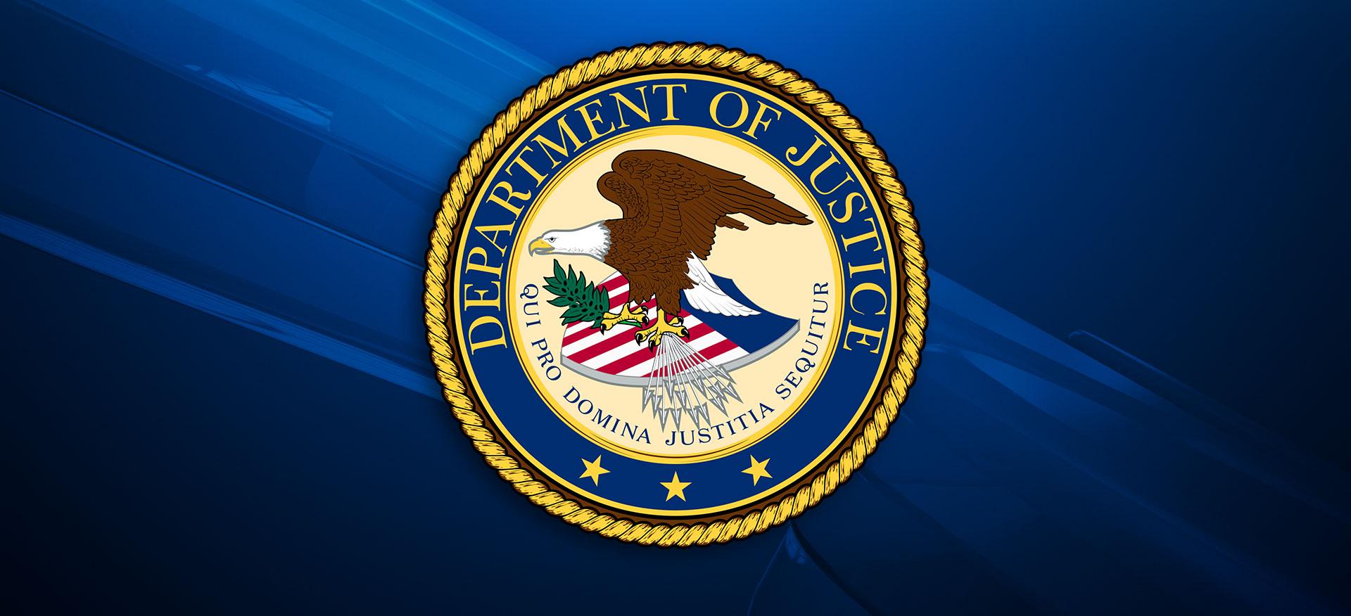 United States Department Of Justice U.S. Justice Department United States Justice Department U.S. DOJ